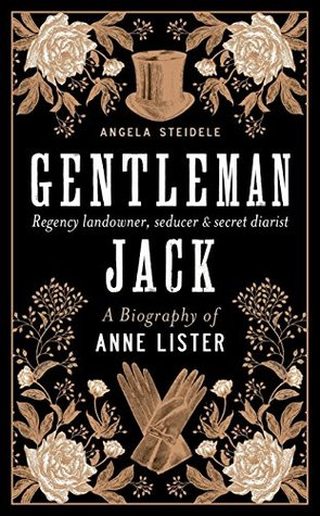 Gentleman Jack: A biography of Anne Lister - book cover