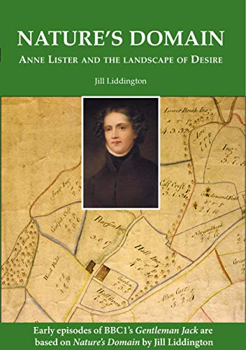 Nature's Domain: Anne Lister and the Landscape of Desire - book cover